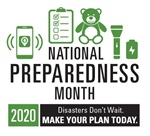 Disasters Don't Wait. Make a Plan Today for National Preparedness Month